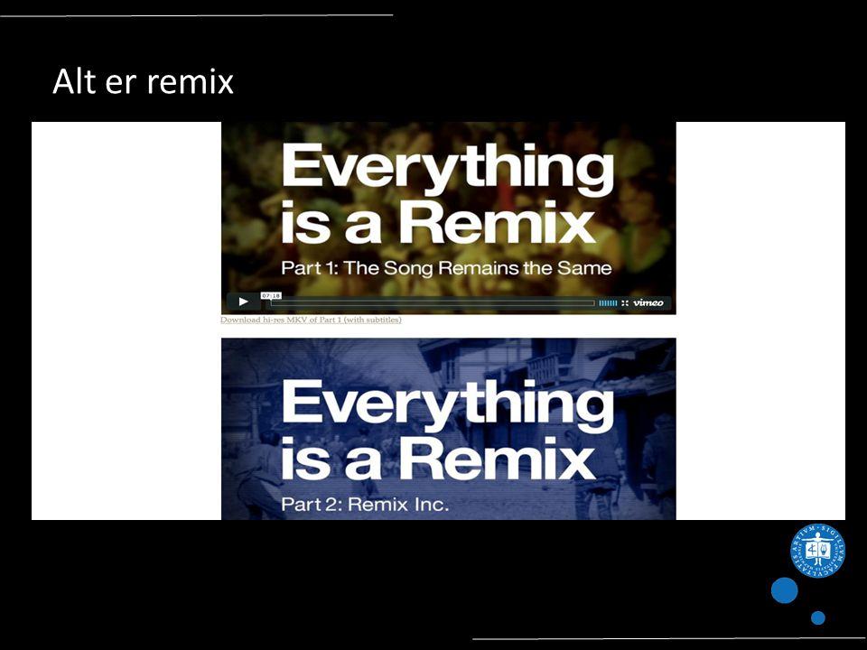 Alt er remix