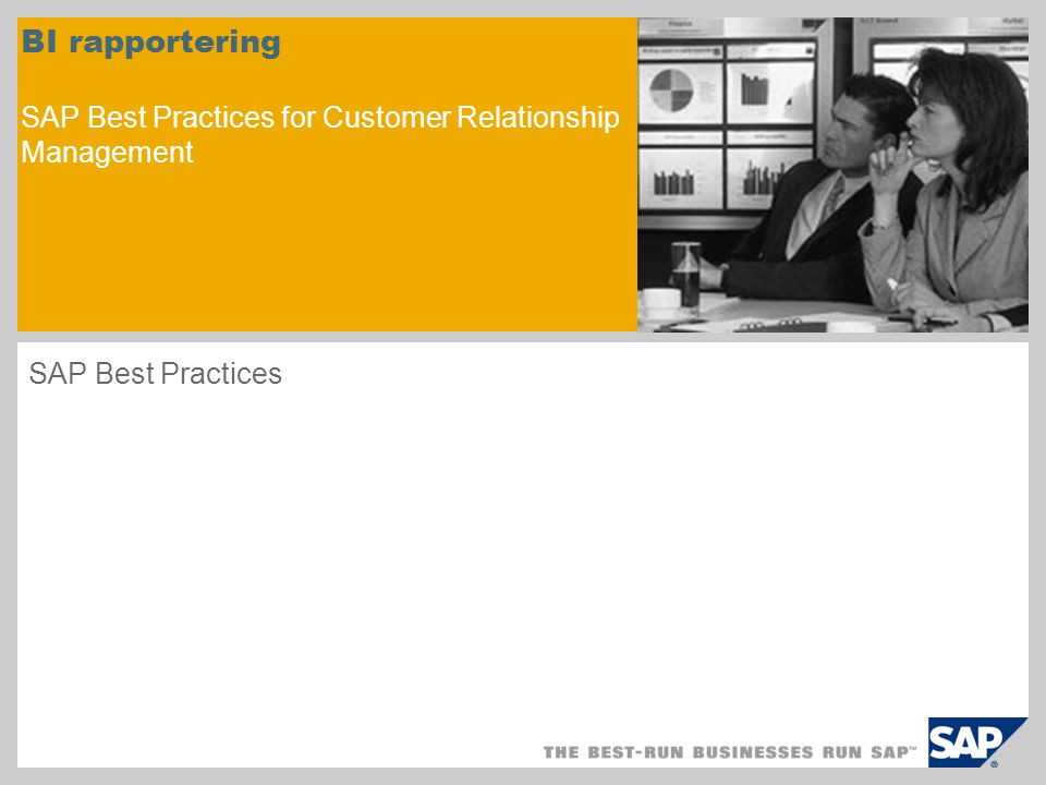BI rapportering SAP Best Practices for Customer Relationship Management SAP Best Practices