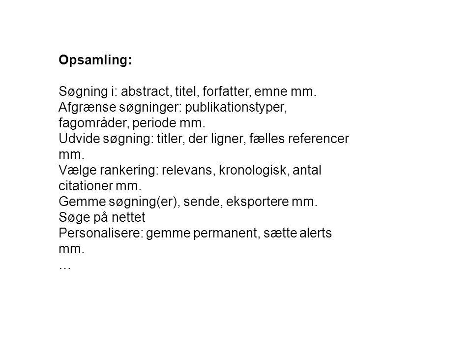 Opsamling: Søgning i: abstract, titel, forfatter, emne mm.