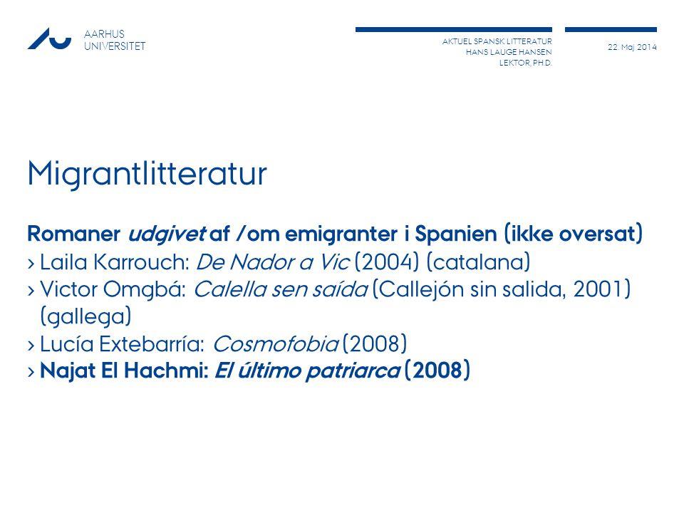 AKTUEL SPANSK LITTERATUR HANS LAUGE HANSEN LEKTOR, PH.D.