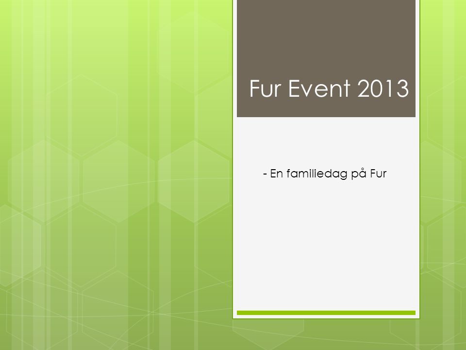 Fur Event 2013 - En familiedag på Fur