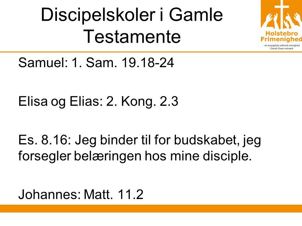 Discipelskoler i Gamle Testamente Samuel: 1. Sam.
