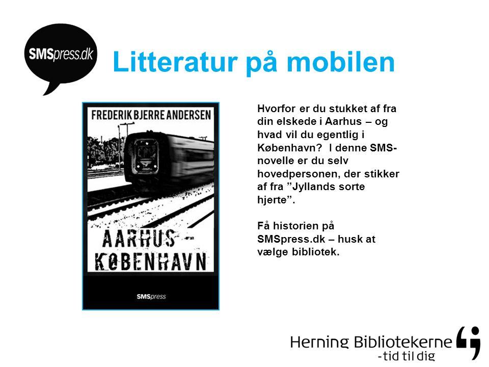 Litteratur på mobilen Hvorfor er du stukket af fra din elskede i Aarhus – og hvad vil du egentlig i København.