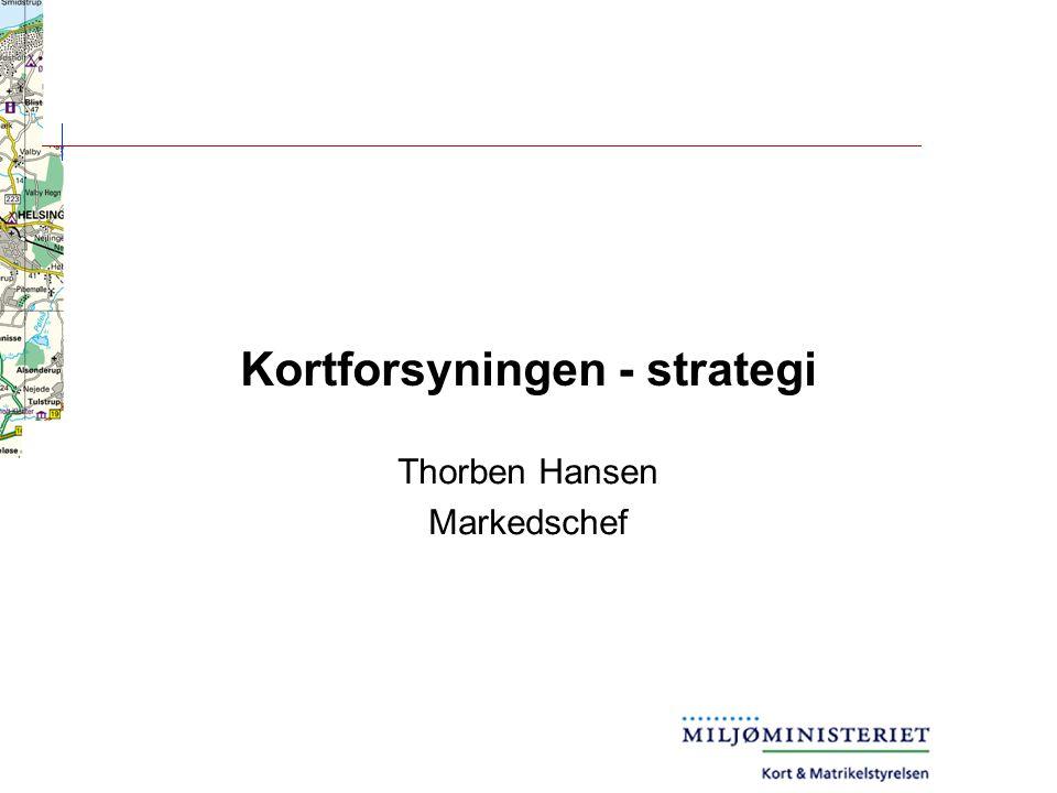 Kortforsyningen - strategi Thorben Hansen Markedschef