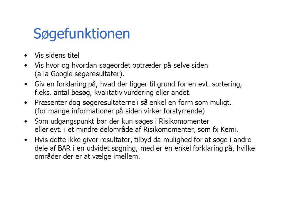 Søgefunktionen Vis sidens titel Vis hvor og hvordan søgeordet optræder på selve siden (a la Google søgeresultater).