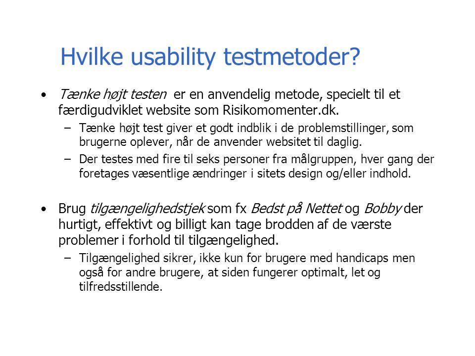Hvilke usability testmetoder.