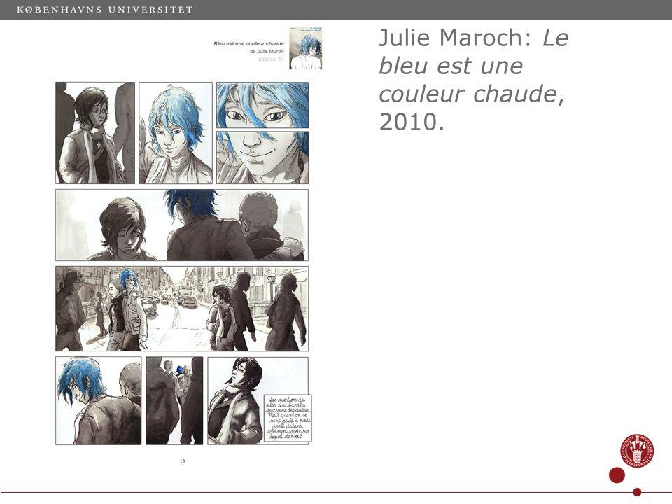 Julie Maroch: Le bleu est une couleur chaude, 2010.