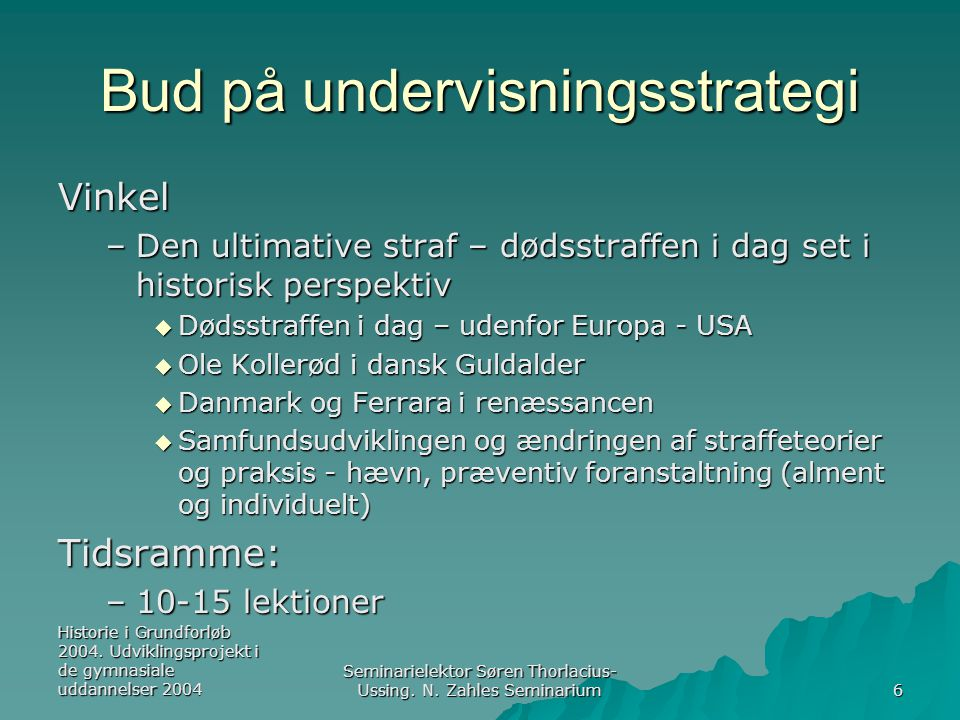 Historie i Grundforløb 2004.