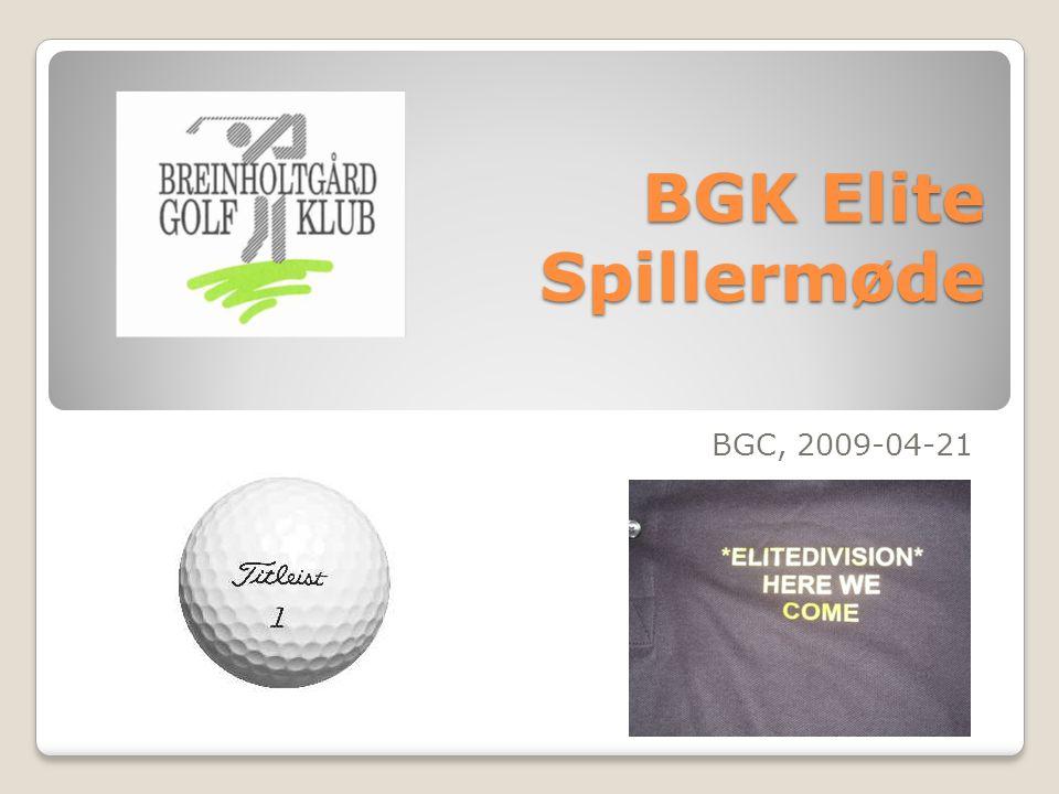 BGK Elite Spillermøde BGC, 2009-04-21