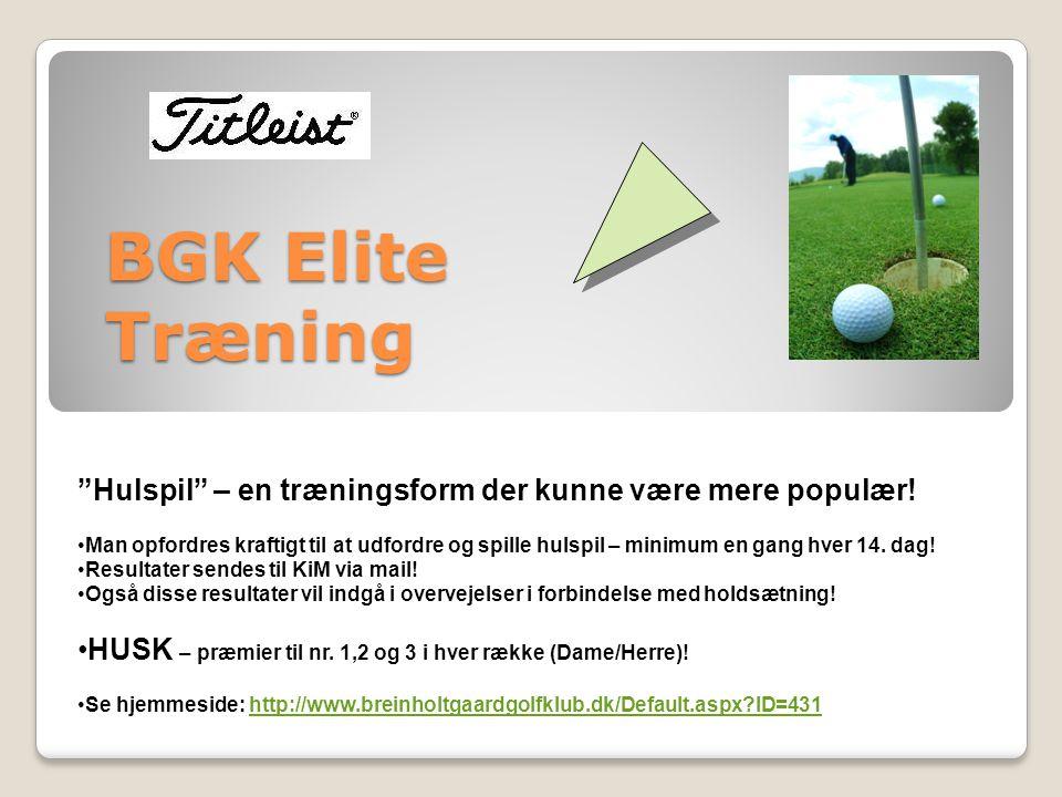 BGK Elite Træning Hulspil – en træningsform der kunne være mere populær.