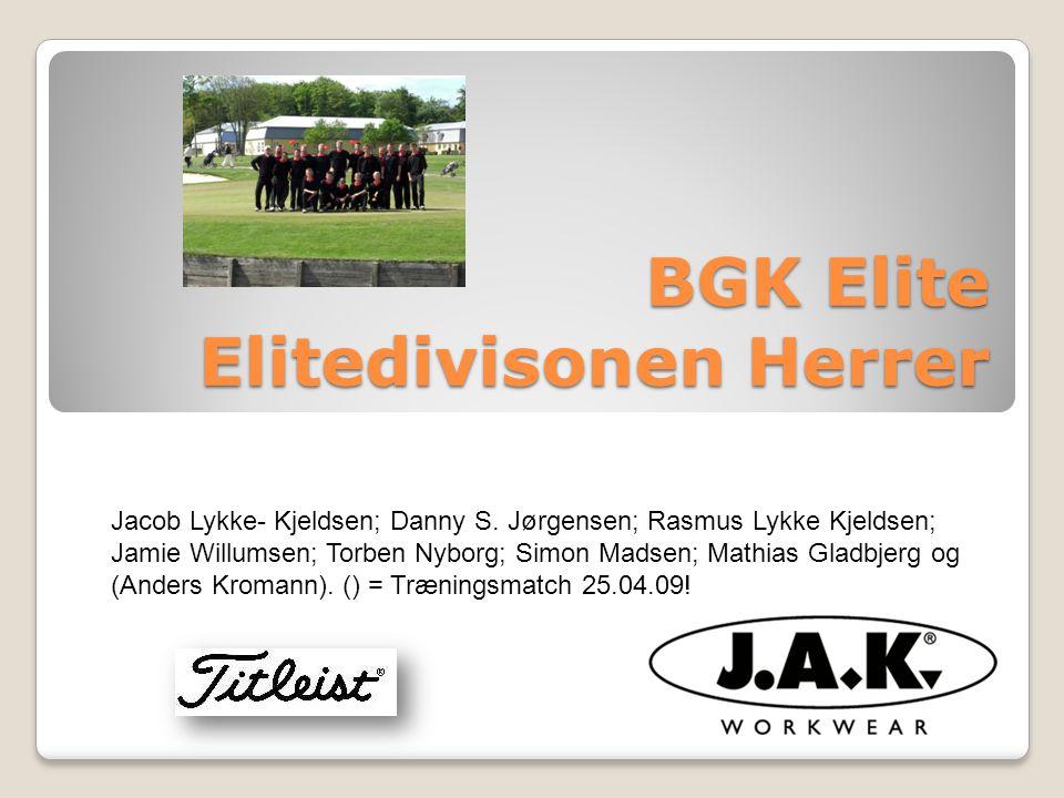 BGK Elite Elitedivisonen Herrer Jacob Lykke- Kjeldsen; Danny S.