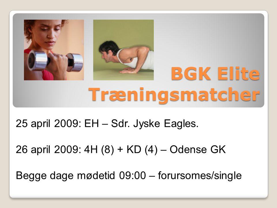 BGK Elite Træningsmatcher 25 april 2009: EH – Sdr.