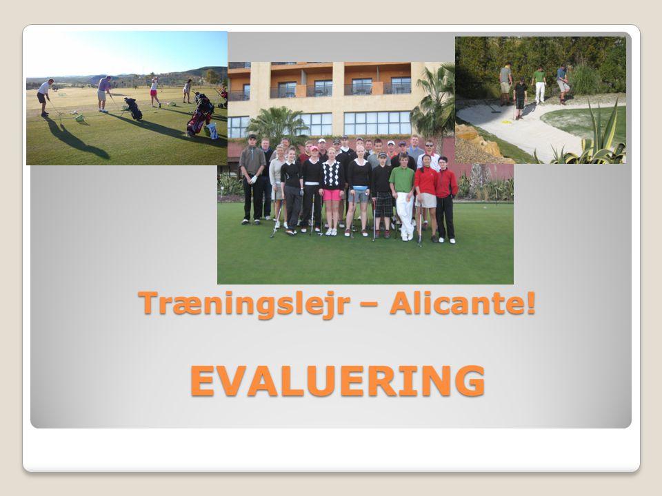 Træningslejr – Alicante! EVALUERING