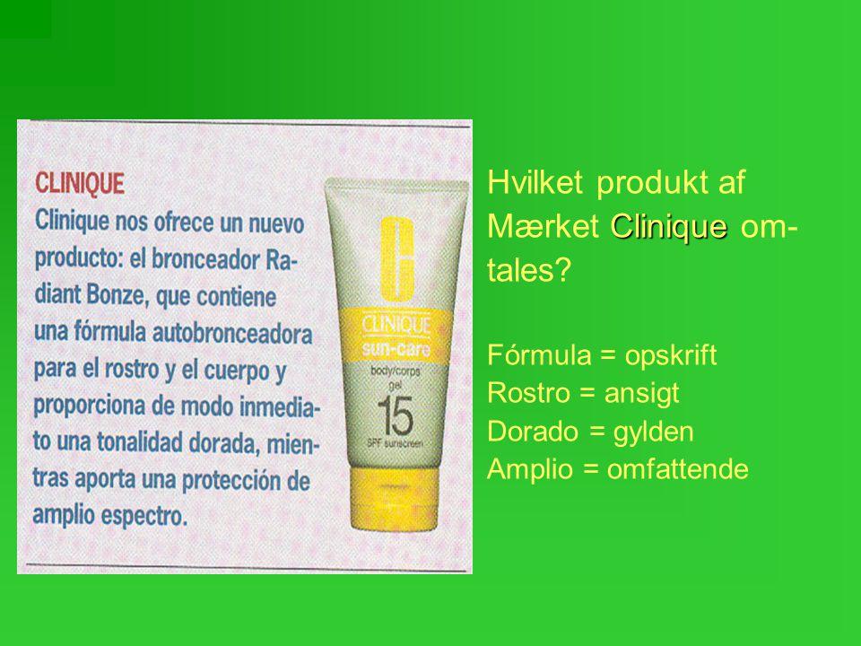 Hvilket produkt af Clinique Mærket Clinique om- tales.