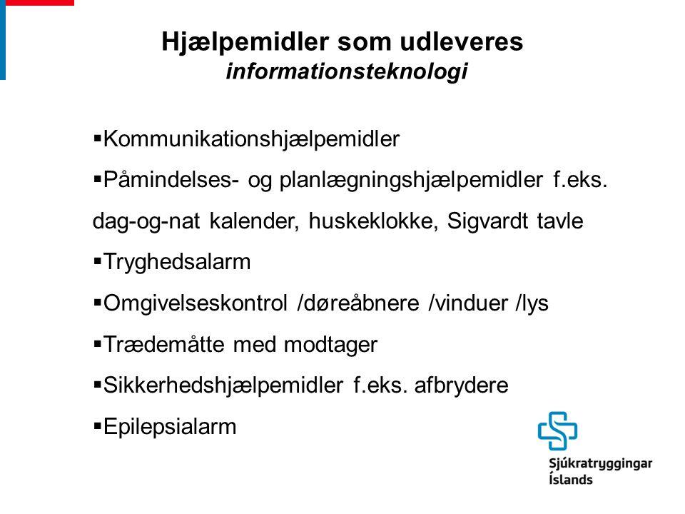  Kommunikationshjælpemidler  Påmindelses- og planlægningshjælpemidler f.eks.