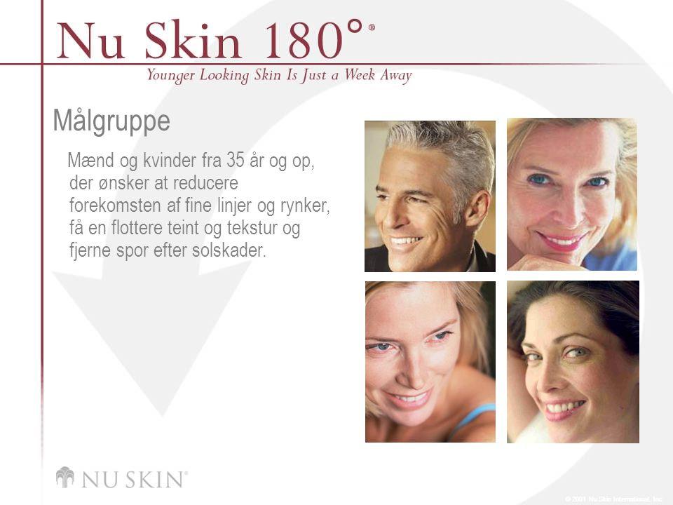 © 2001 Nu Skin International, Inc Målgruppe Mænd og kvinder fra 35 år og op, der ønsker at reducere forekomsten af fine linjer og rynker, få en flottere teint og tekstur og fjerne spor efter solskader.
