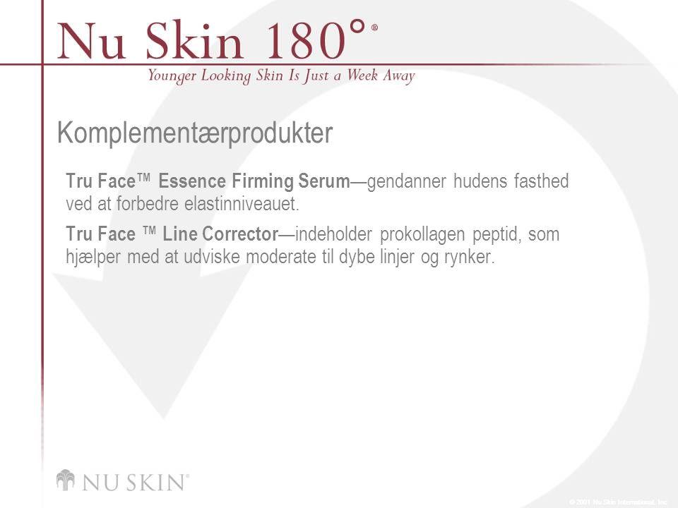 © 2001 Nu Skin International, Inc Komplementærprodukter Tru Face™ Essence Firming Serum —gendanner hudens fasthed ved at forbedre elastinniveauet.