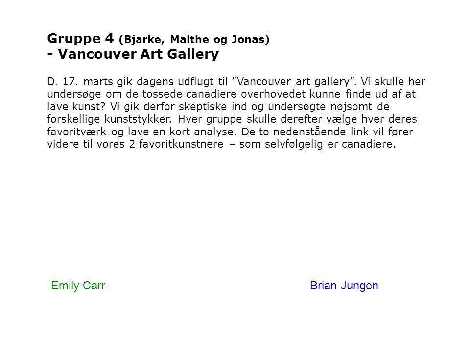 Gruppe 4 (Bjarke, Malthe og Jonas) - Vancouver Art Gallery D.