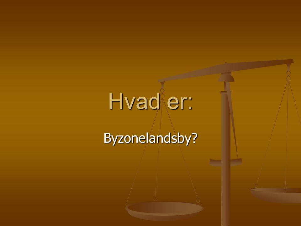 Byzonelandsby