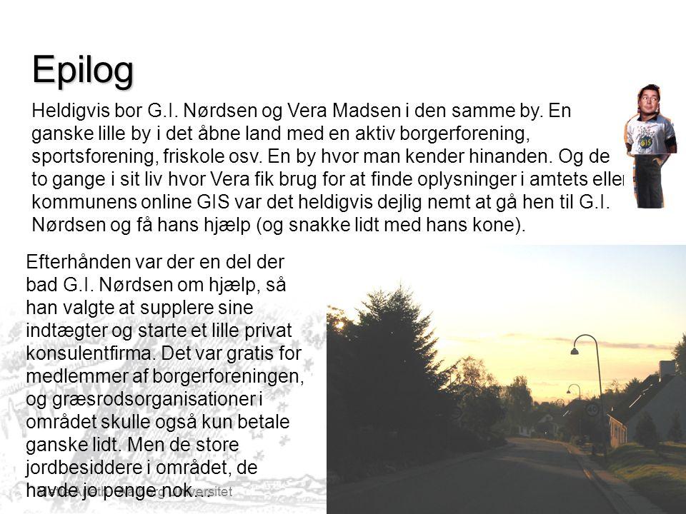 Mette Arleth Aalborg Universitet Epilog Heldigvis bor G.I.