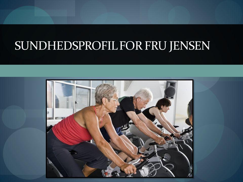 SUNDHEDSPROFIL FOR FRU JENSEN