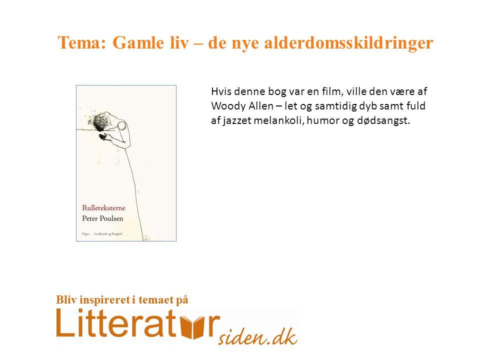 Tema: Gamle liv – de nye alderdomsskildringer Hvis denne bog var en film, ville den være af Woody Allen – let og samtidig dyb samt fuld af jazzet melankoli, humor og dødsangst.
