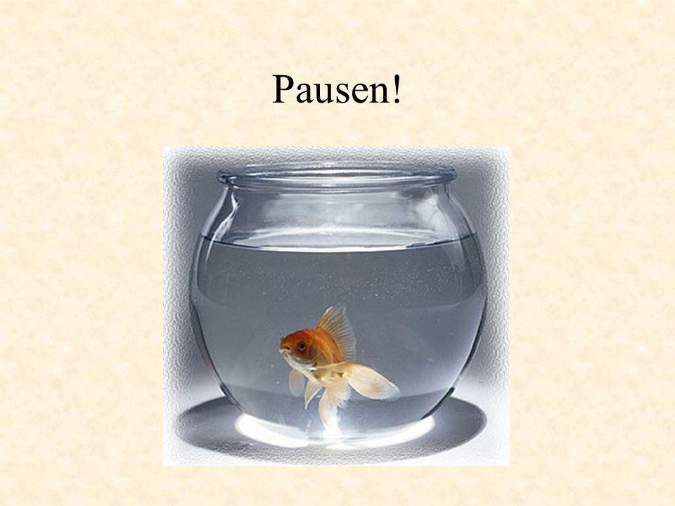 Pausen!