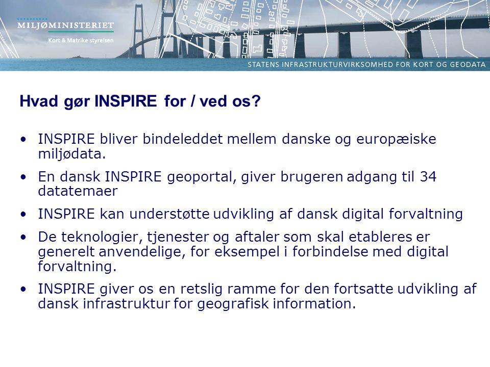 Hvad gør INSPIRE for / ved os. INSPIRE bliver bindeleddet mellem danske og europæiske miljødata.