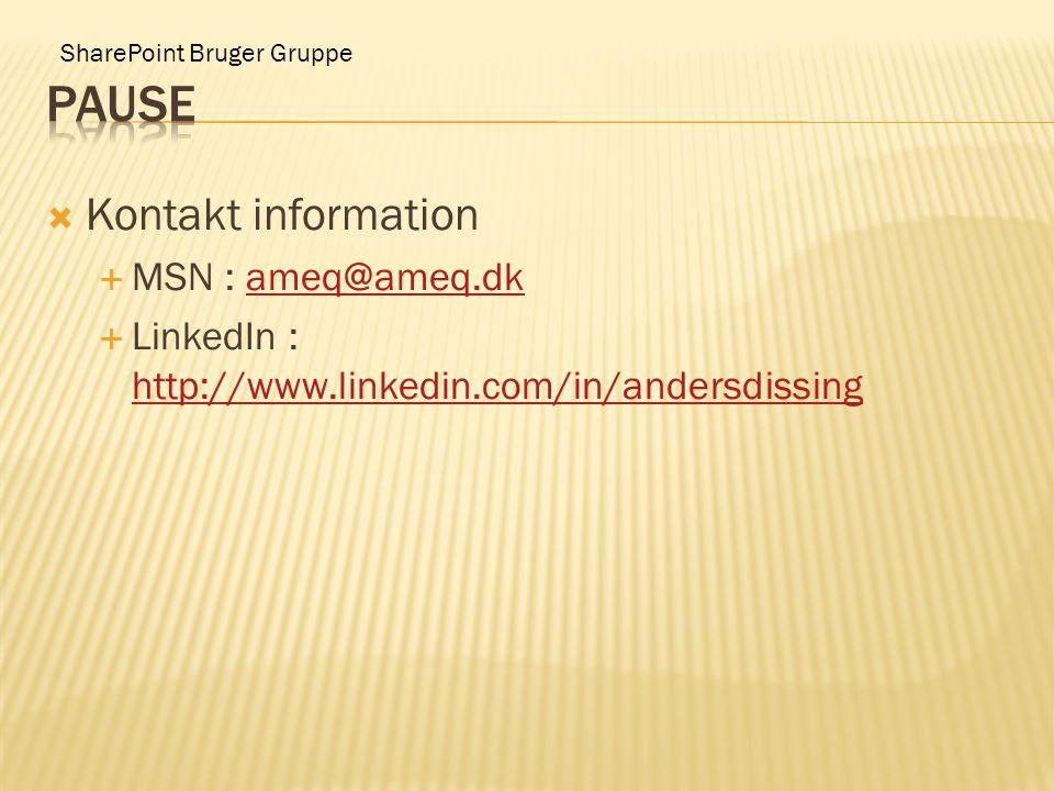 SharePoint Bruger Gruppe  Kontakt information  MSN : ameq@ameq.dkameq@ameq.dk  LinkedIn : http://www.linkedin.com/in/andersdissing http://www.linkedin.com/in/andersdissing