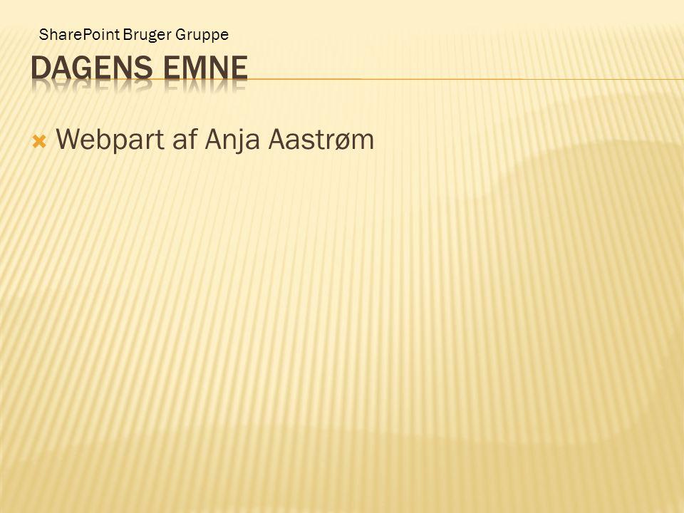 SharePoint Bruger Gruppe  Webpart af Anja Aastrøm