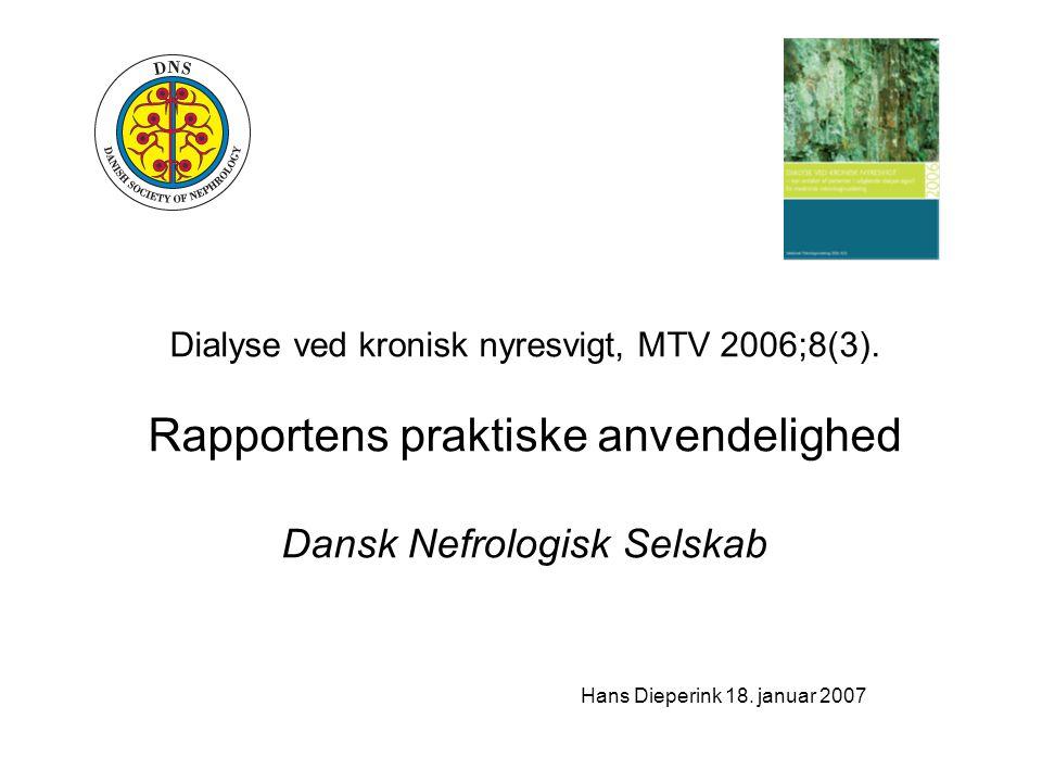 Dialyse ved kronisk nyresvigt, MTV 2006;8(3).