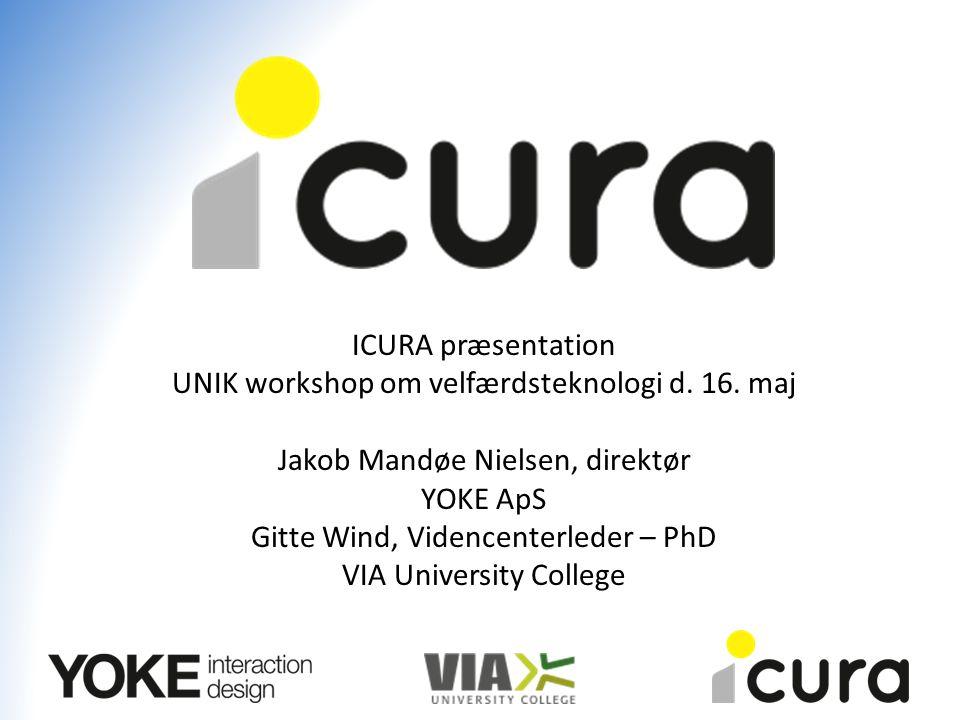 ICURA præsentation UNIK workshop om velfærdsteknologi d.