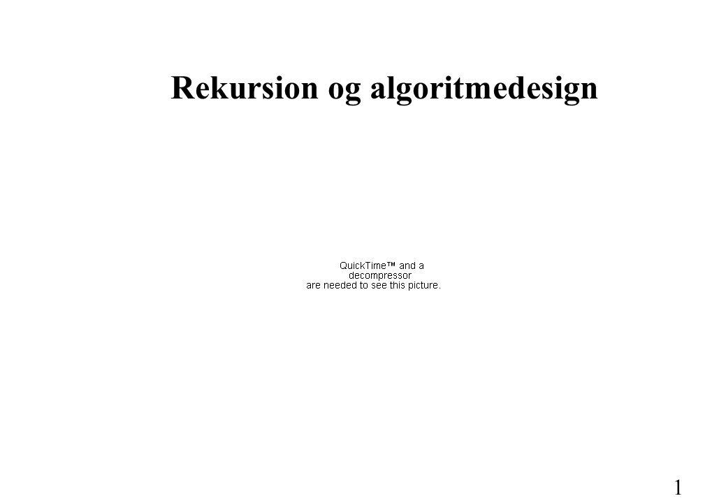1 Rekursion og algoritmedesign