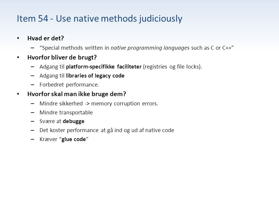 Item 54 - Use native methods judiciously Hvad er det.