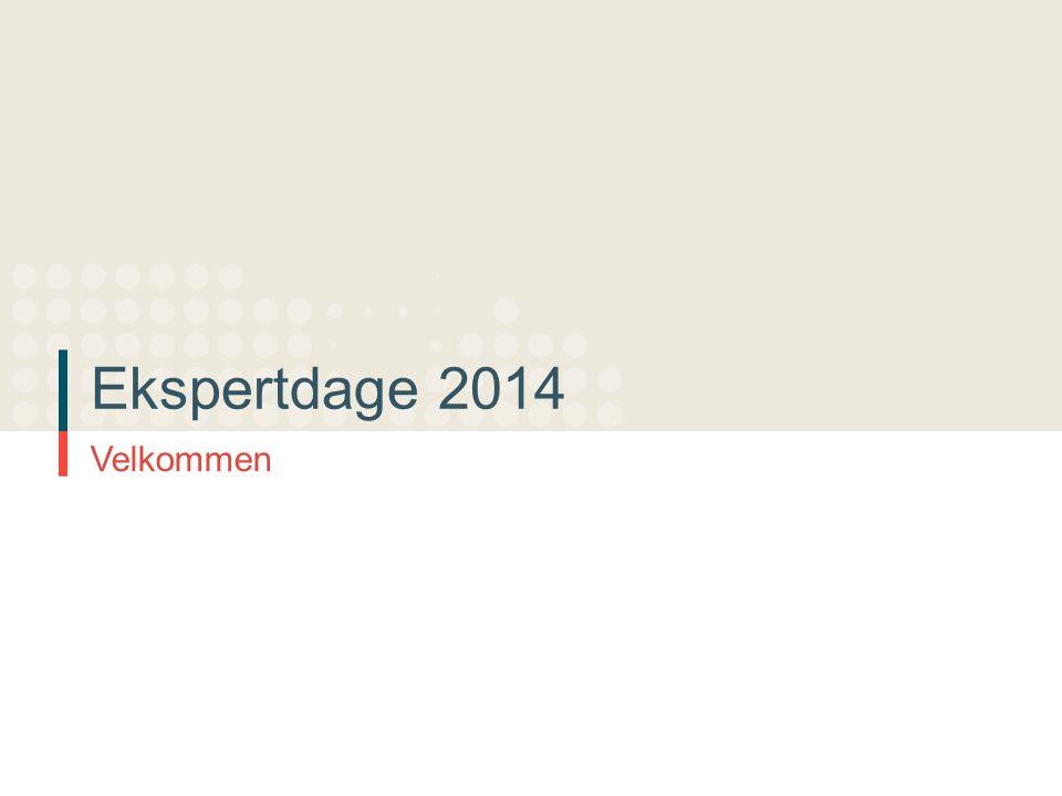 Ekspertdage 2014 Velkommen
