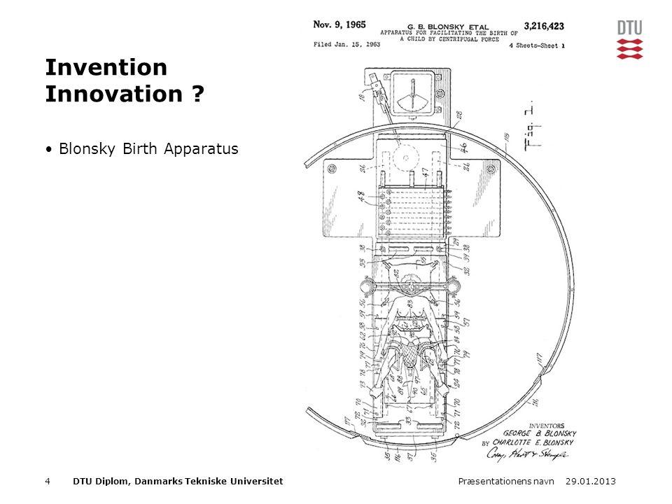 29.01.2013Præsentationens navn4DTU Diplom, Danmarks Tekniske Universitet Invention Innovation .