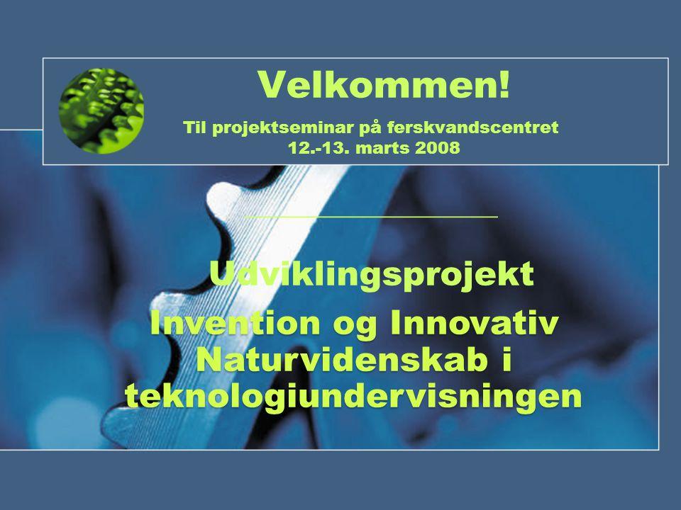 Velkommen. Til projektseminar på ferskvandscentret 12.-13.