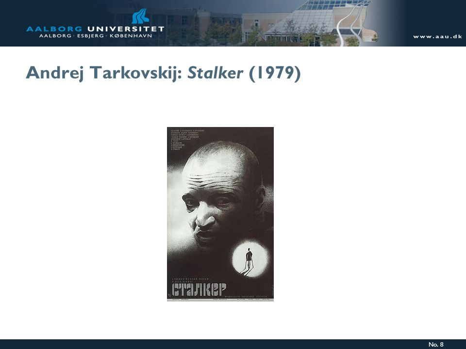 No. 8 Andrej Tarkovskij: Stalker (1979)