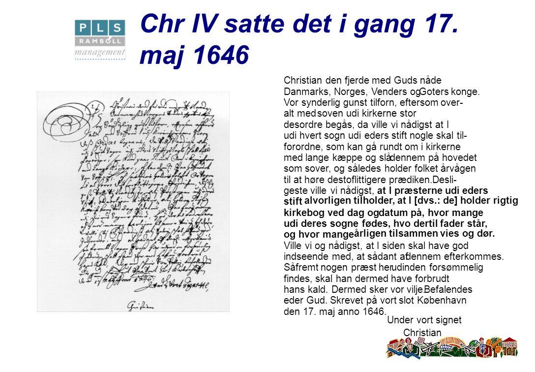 Chr IV satte det i gang 17.