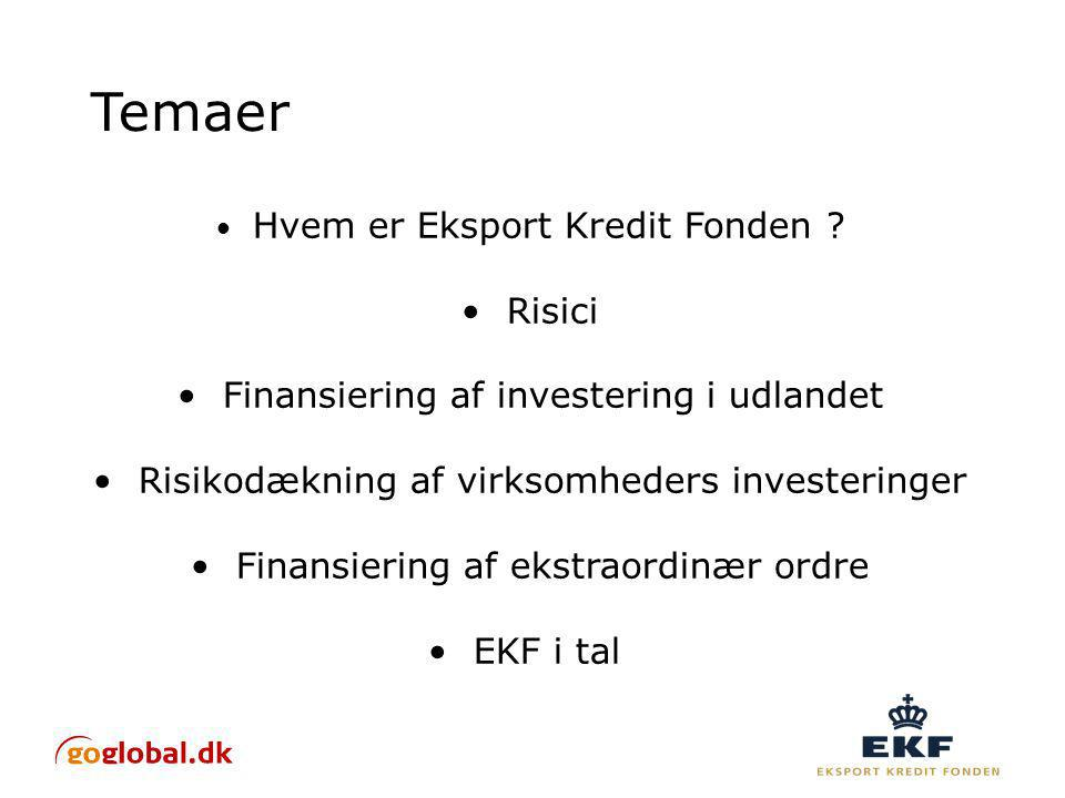 Temaer Hvem er Eksport Kredit Fonden .