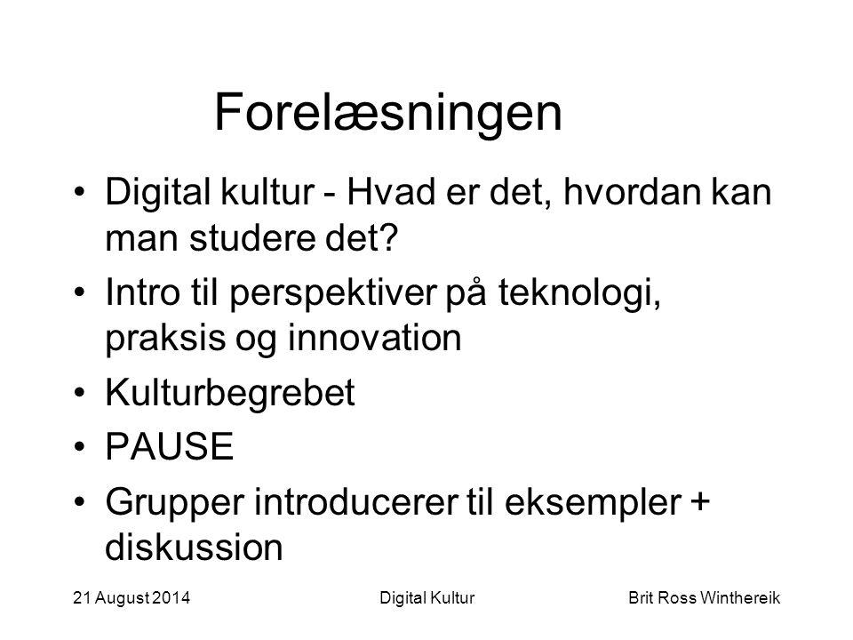 Forelæsningen Digital kultur - Hvad er det, hvordan kan man studere det.