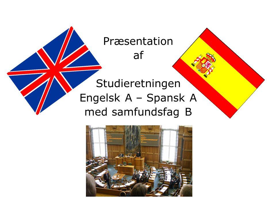 Præsentation af Studieretningen Engelsk A – Spansk A med samfundsfag B