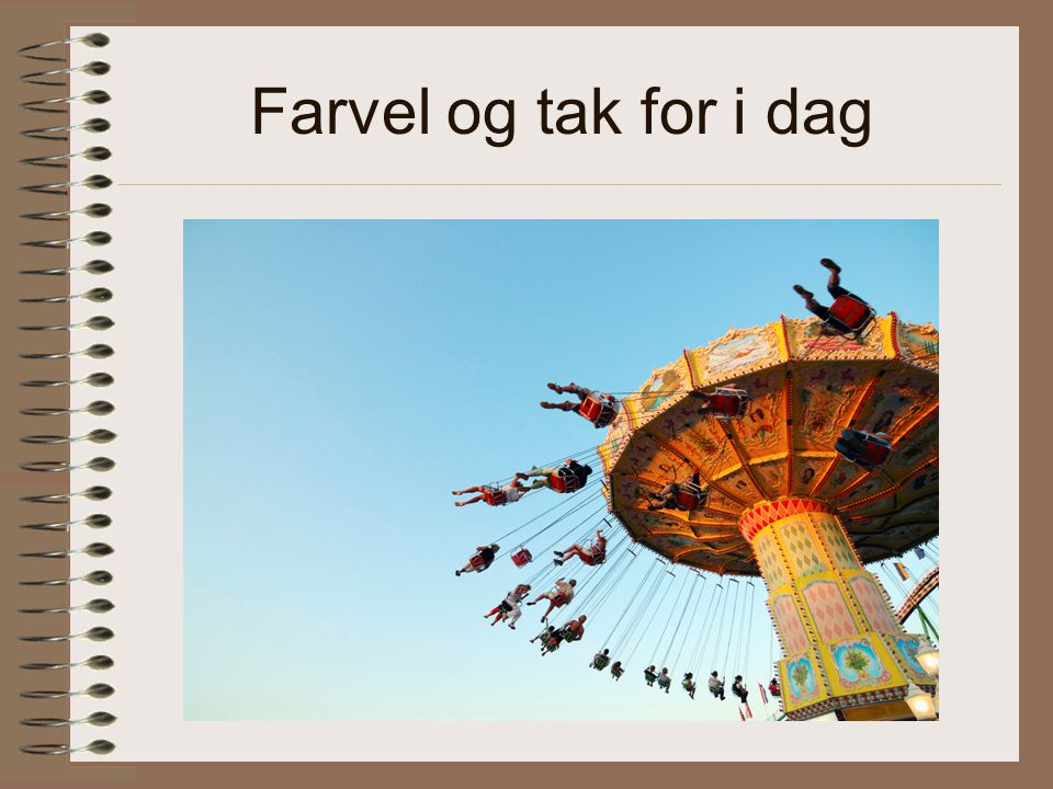 Farvel og tak for i dag
