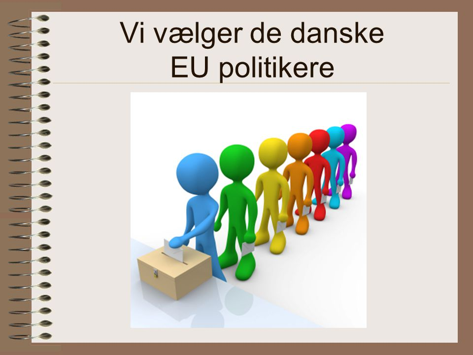 Vi vælger de danske EU politikere