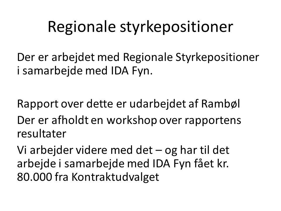 Regionale styrkepositioner Der er arbejdet med Regionale Styrkepositioner i samarbejde med IDA Fyn.