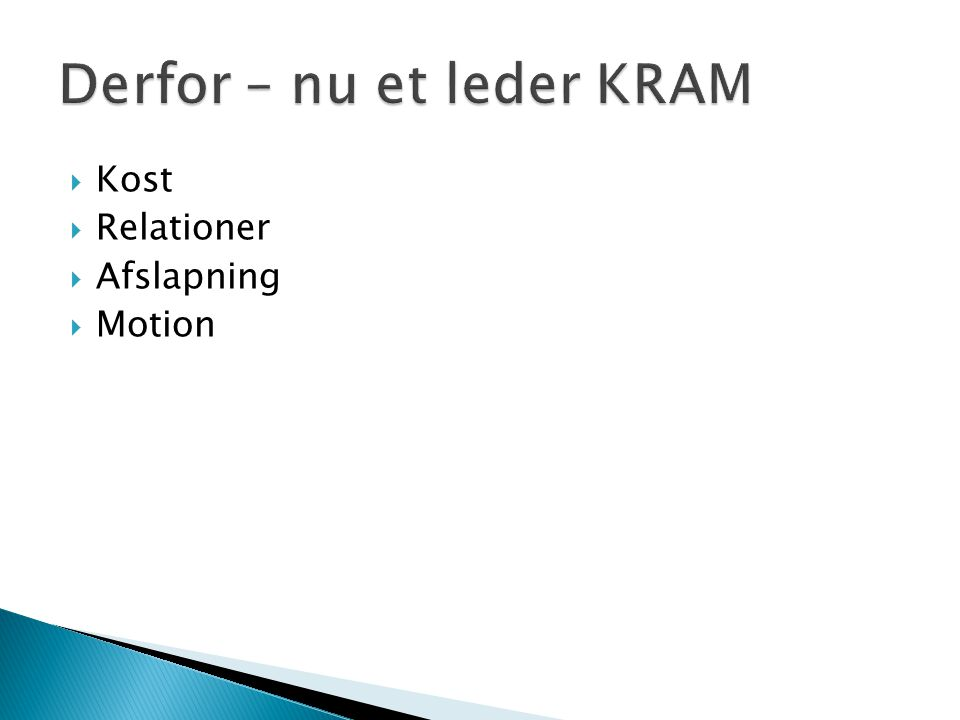  Kost  Relationer  Afslapning  Motion