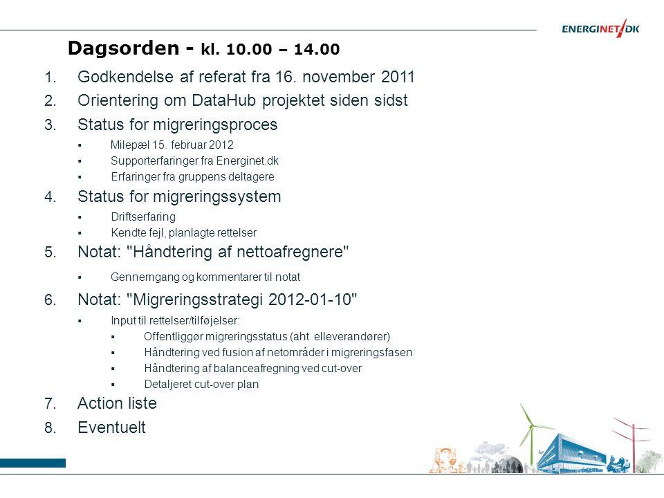 Dagsorden - kl. 10.00 – 14.00 1. Godkendelse af referat fra 16.