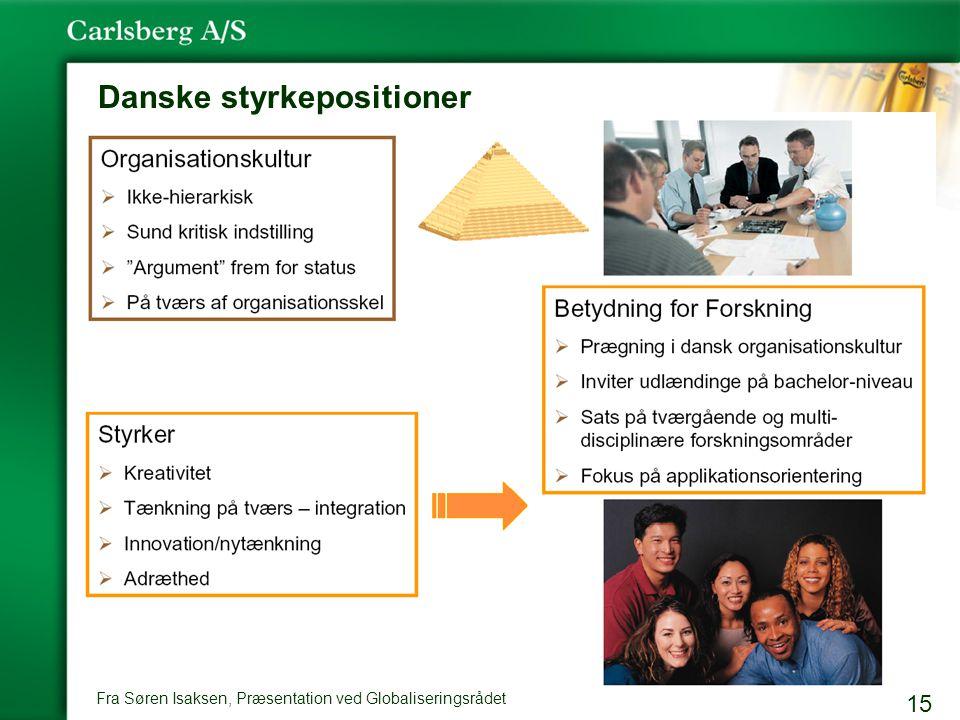 15 Danske styrkepositioner Fra Søren Isaksen, Præsentation ved Globaliseringsrådet