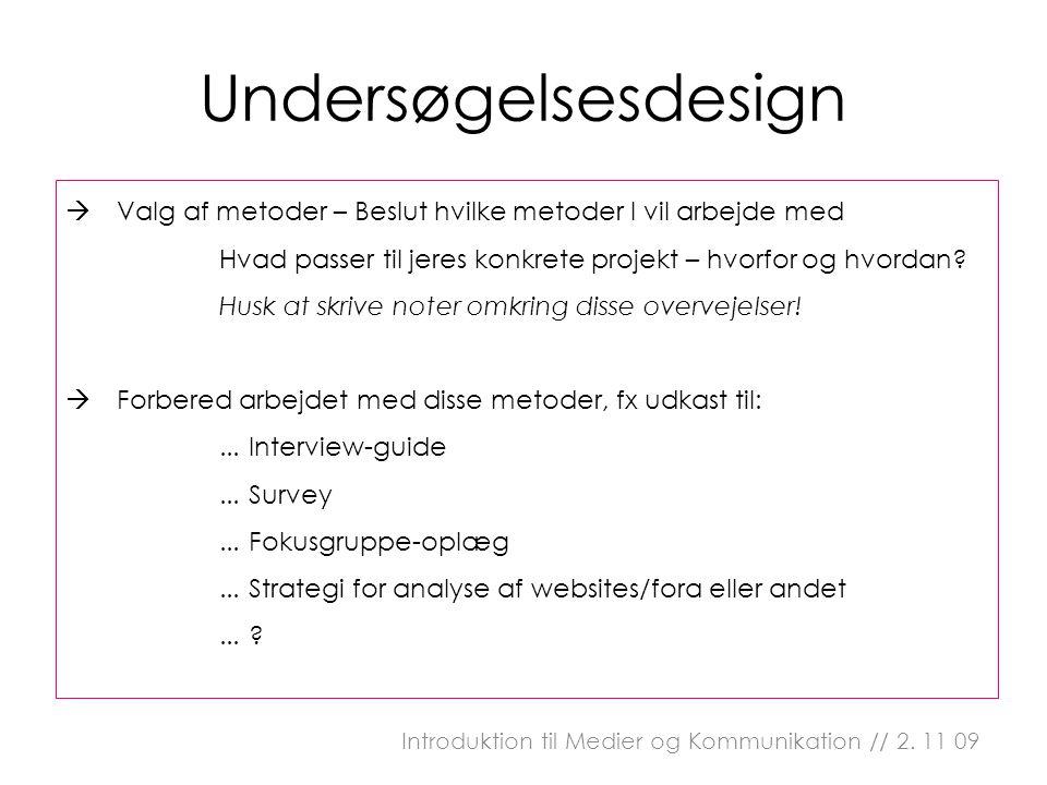  Valg af metoder – Beslut hvilke metoder I vil arbejde med Hvad passer til jeres konkrete projekt – hvorfor og hvordan.