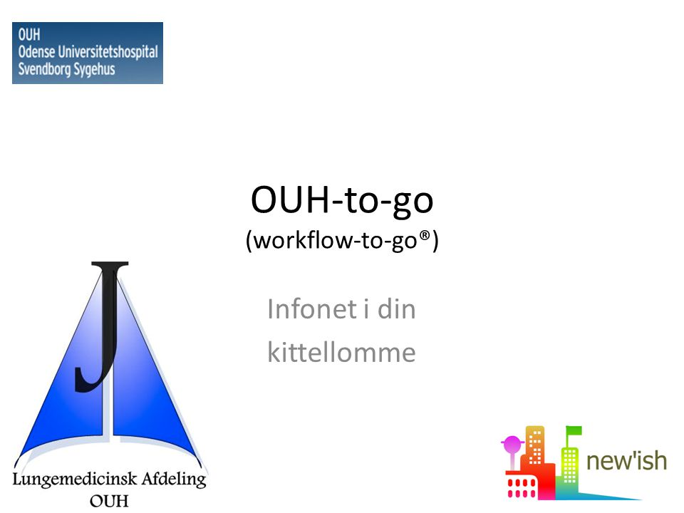 OUH-to-go (workflow-to-go®) Infonet i din kittellomme